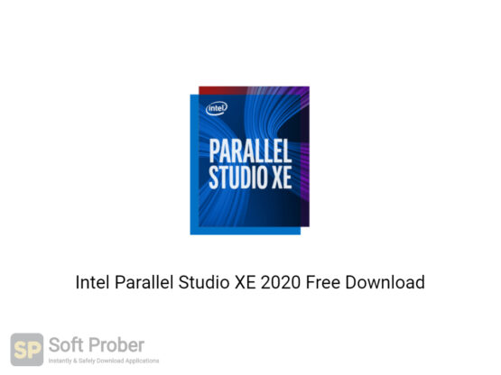 Intel Parallel Studio XE 2020 Free Download-Softprober.com