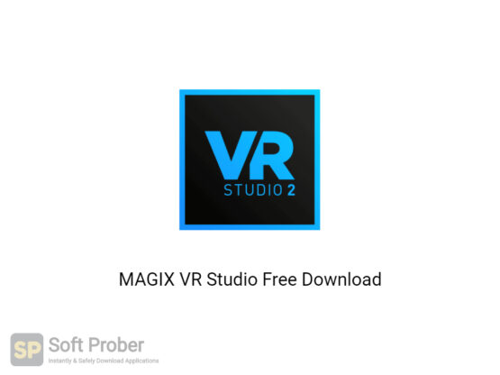 MAGIX VR Studio 2020 Offline Installer Download-Softprober.com