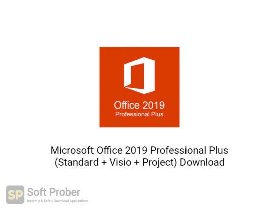 Microsoft Office 2019 Professional Plus (Standard + Visio + Project) Free Download-Softprober.com