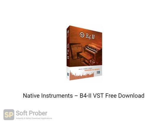 Native Instruments–B4 II VST Offline Installer Download-Softprober.com