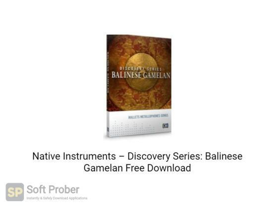 Native Instruments–Discovery Series Balinese Gamelan Offline Installer Download-Softprober.com