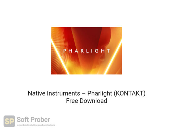 Native Instruments–Pharlight (KONTAKT) Offline Installer Download-Softprober.com