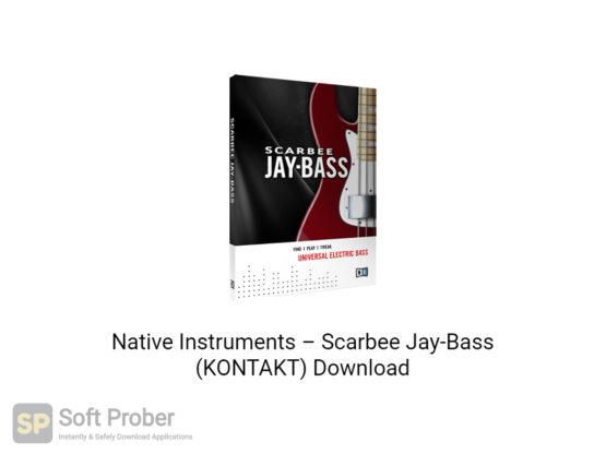 Native Instruments–Scarbee Jay Bass (KONTAKT) Free Download-Softprober.com