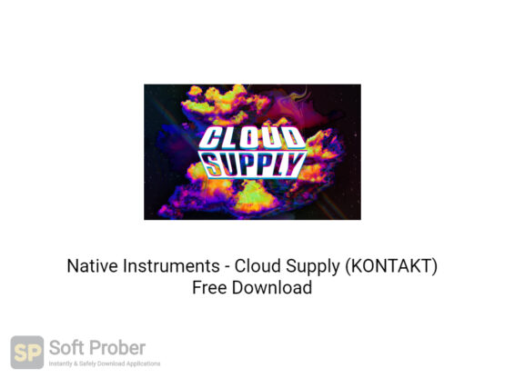 Native Instruments Cloud Supply (KONTAKT) Free Download-Softprober.com