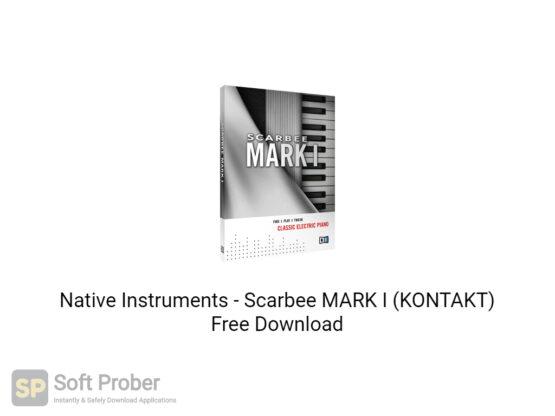 Native Instruments Scarbee MARK I (KONTAKT) Free Download-Softprober.com