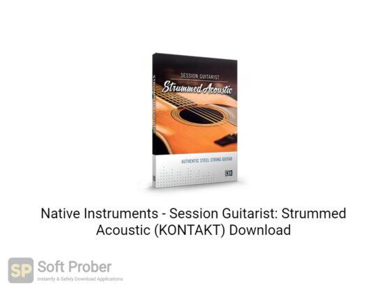 Native Instruments Session Guitarist Strummed Acoustic (KONTAKT) Free Download-Softprober.com