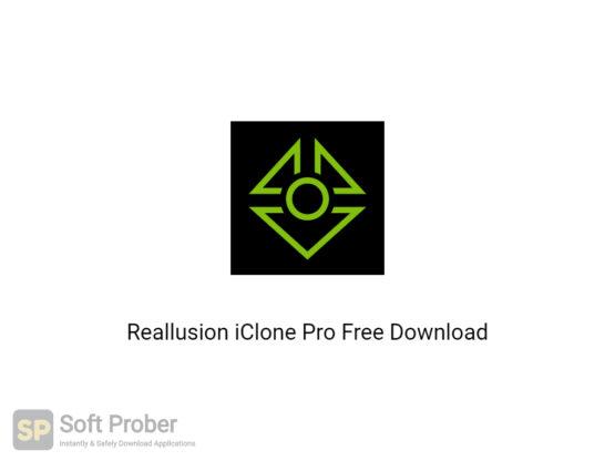 Reallusion iClone Pro 2020 Free Download Softprober.com
