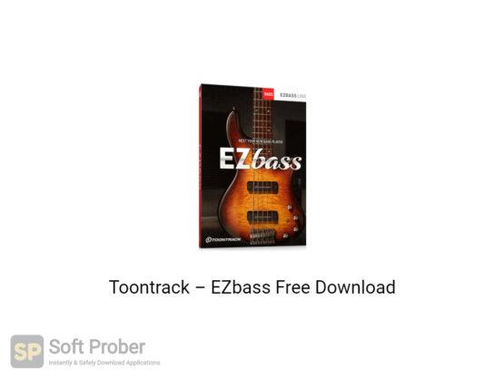 Toontrack–EZbass Offline Installer Download-Softprober.com