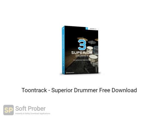 Toontrack Superior Drummer Free Download-Softprober.com