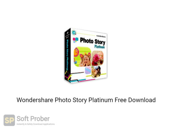 Wondershare Photo Story Platinum Free Download-Softprober.com