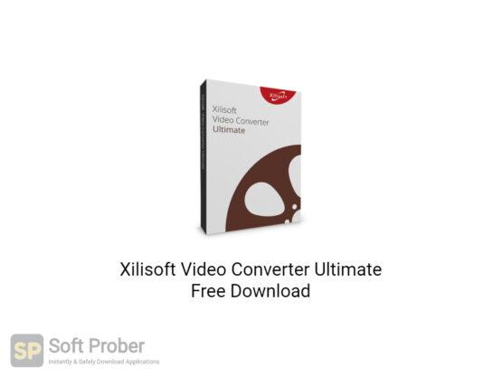 Xilisoft Video Converter Ultimate 2020 Free Download-Softprober.com