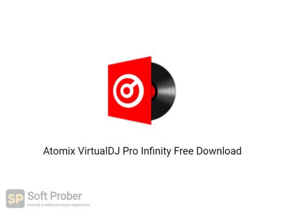 Atomix VirtualDJ Pro 2021 Infinity Free Download-Softprober.com