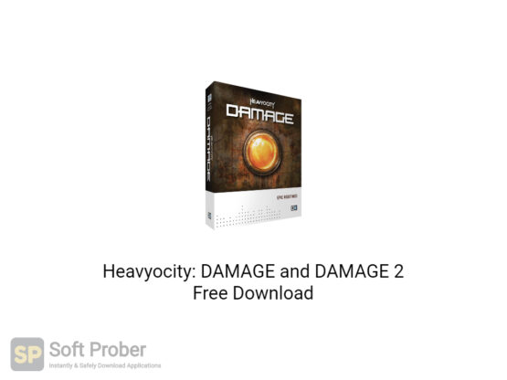 Heavyocity DAMAGE and DAMAGE 2 Free Download-Softprober.com