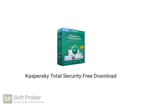 Kaspersky Total Security 2021 Free Download-Softprober.com
