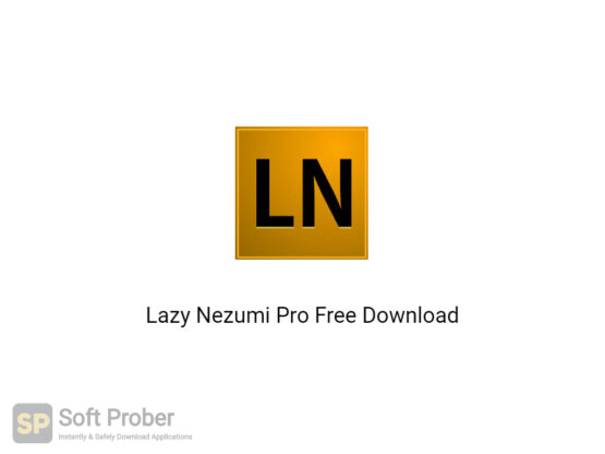 Lazy Nezumi Pro 2020 Free Download-Softprober.com
