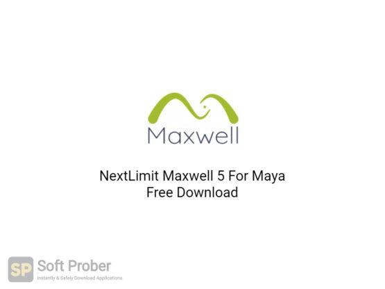 NextLimit Maxwell 5 For Maya Free Download-Softprober.com