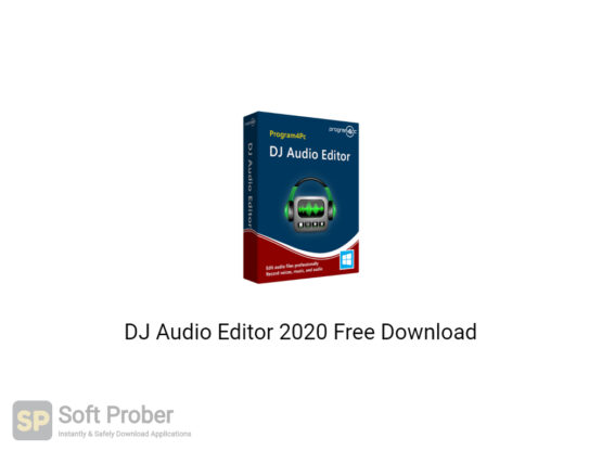 DJ Audio Editor 2020 Free Download-Softprober.com