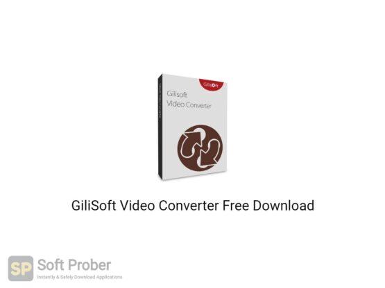 GiliSoft Video Converter 2020 Free Download-Softprober.com