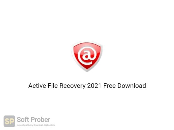 Active File Recovery 2021 Free Download-Softprober.com