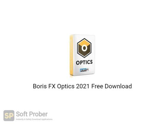 Boris FX Optics 2021 Free Download-Softprober.com