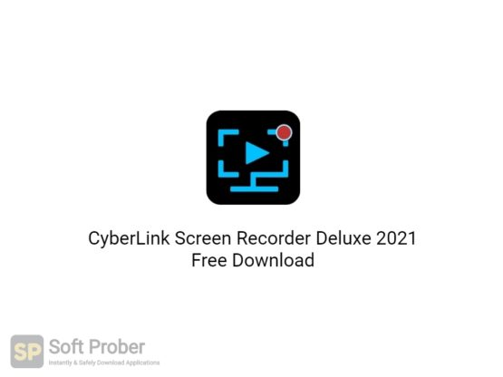 CyberLink Screen Recorder Deluxe 2021 Free Download-Softprober.com