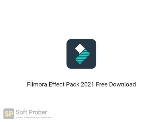 Filmora Effect Pack 2021 Free Download-Softprober.com