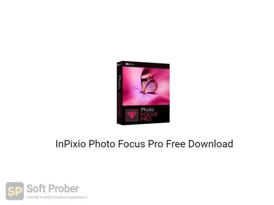 InPixio Photo Focus Pro 2021 Free Download-Softprober.com