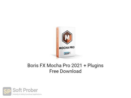 Boris FX Mocha Pro 2021 + Plugins Free Download-Softprober.com