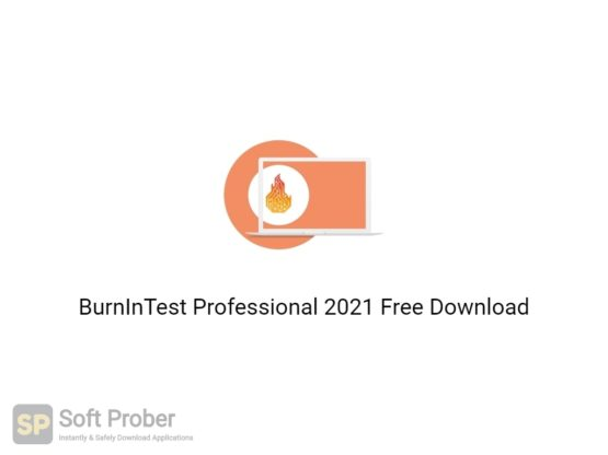 BurnInTest Professional 2021 Free Download-Softprober.com