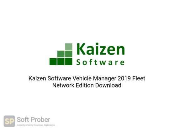 Kaizen Software Vehicle Manager 2019 Fleet Network Edition Free Download-Softprober.com