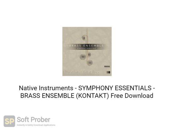 Native Instruments SYMPHONY ESSENTIALS BRASS ENSEMBLE (KONTAKT) Free Download-Softprober.com