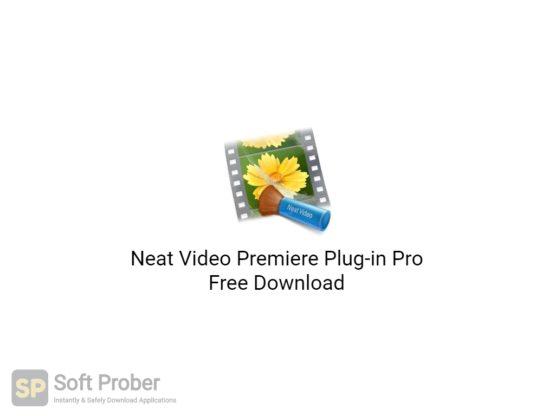 Neat Video Premiere Plug in Pro Free Download-Softprober.com