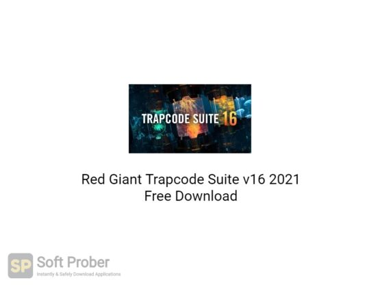 Red Giant Trapcode Suite v16 2021 Free Download-Softprober.com