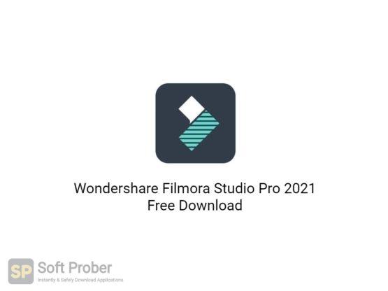 Wondershare Filmora Studio Pro 2021 Free Download-Softprober.com