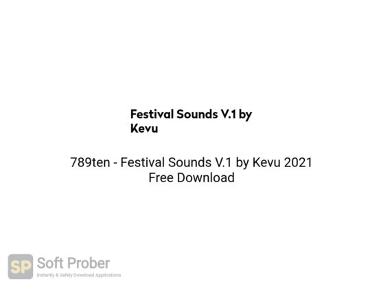 789ten Festival Sounds V.1 by Kevu 2021 Free Download-Softprober.com