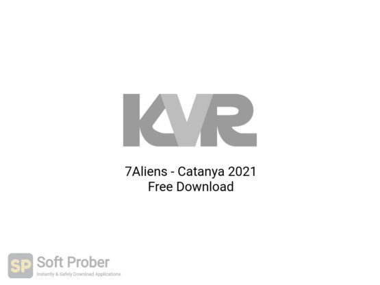 7Aliens Catanya 2021 Free Download-Softprober.com