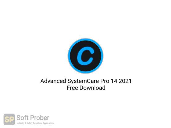 Advanced SystemCare Pro 14 2021 Free Download-Softprober.com