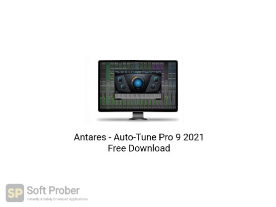 Antares Auto Tune Pro 9 2021 Free Download-Softprober.com