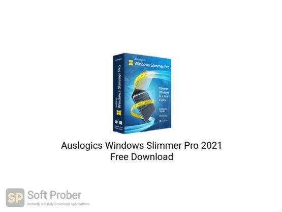Auslogics Windows Slimmer Pro 2021 Free Download-Softprober.com