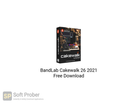 BandLab Cakewalk 26 2021 Free Download-Softprober.com