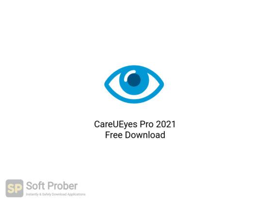 CareUEyes Pro 2021 Free Download-Softprober.com