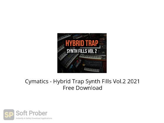 Cymatics Hybrid Trap Synth Fills Vol.2 2021 Free Download-Softprober.com