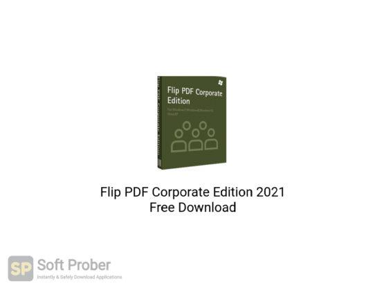 Flip PDF Corporate Edition 2021 Free Download-Softprober.com