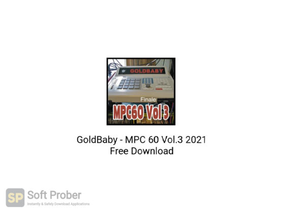 GoldBaby MPC 60 Vol.3 2021 Free Download-Softprober.com