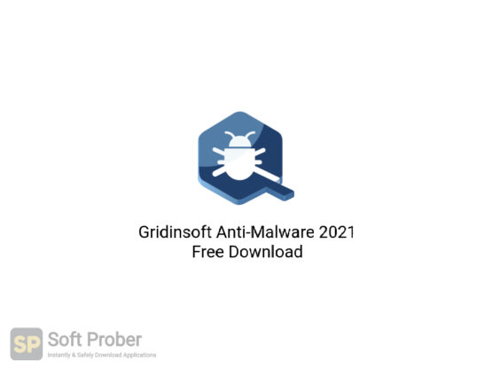 Gridinsoft Anti Malware 2021 Free Download-Softprober.com