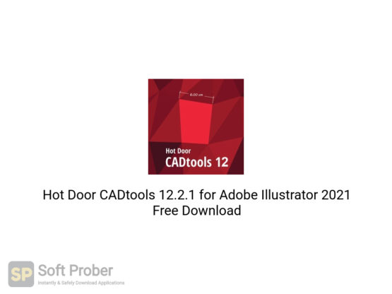 Hot Door CADtools 12.2.1 for Adobe Illustrator 2021 Free Download-Softprober.com