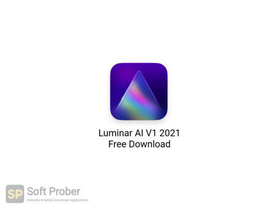 Luminar AI V1 2021 Free Download-Softprober.com