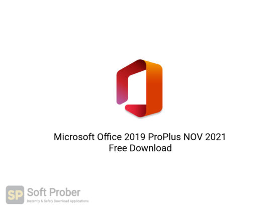 Microsoft Office 2019 ProPlus NOV 2021 Free Download-Softprober.com