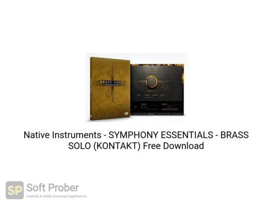 Native Instruments SYMPHONY ESSENTIALS BRASS SOLO (KONTAKT) Free Download-Softprober.com