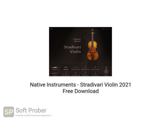 Native Instruments Stradivari Violin 2021 Free Download-Softprober.com